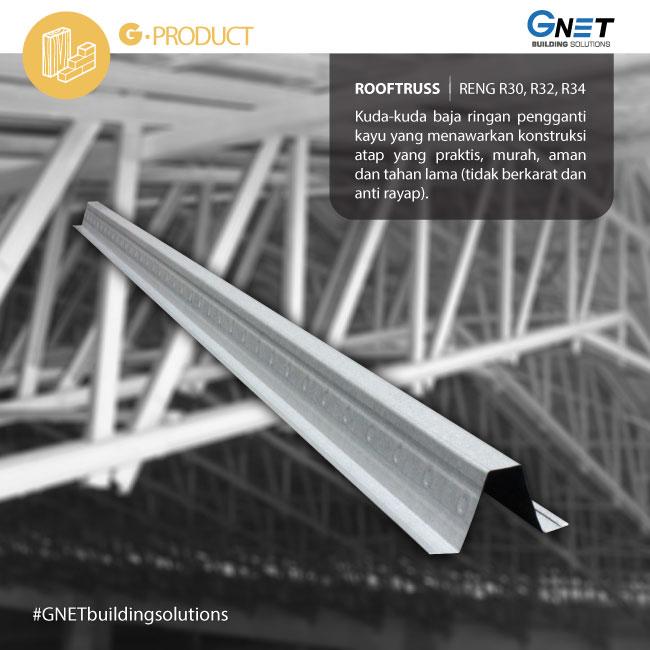 Keunggulan Baja Ringan Gnet Building Solutions